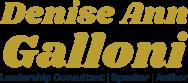 Denise Ann Galloni Leadership Consultant