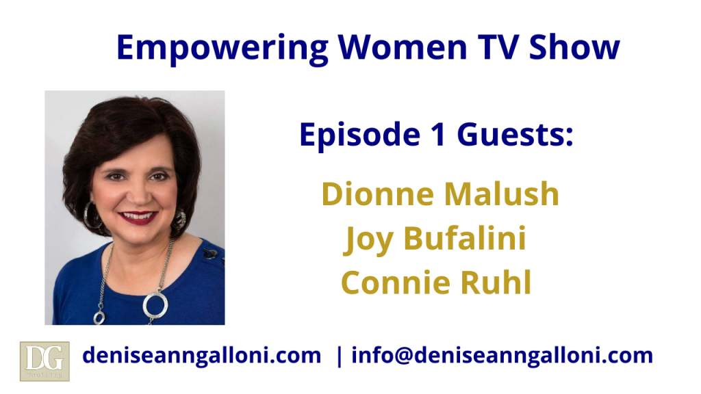 Denise Ann Galloni Empowering Women Episode 1