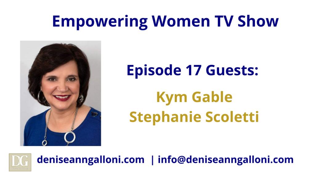 Denise Ann Galloni Empowering Women Episode 17