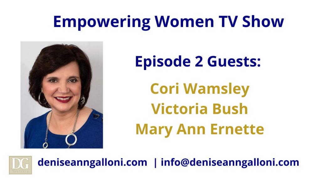 Denise Ann Galloni Empowering Women Episode 2