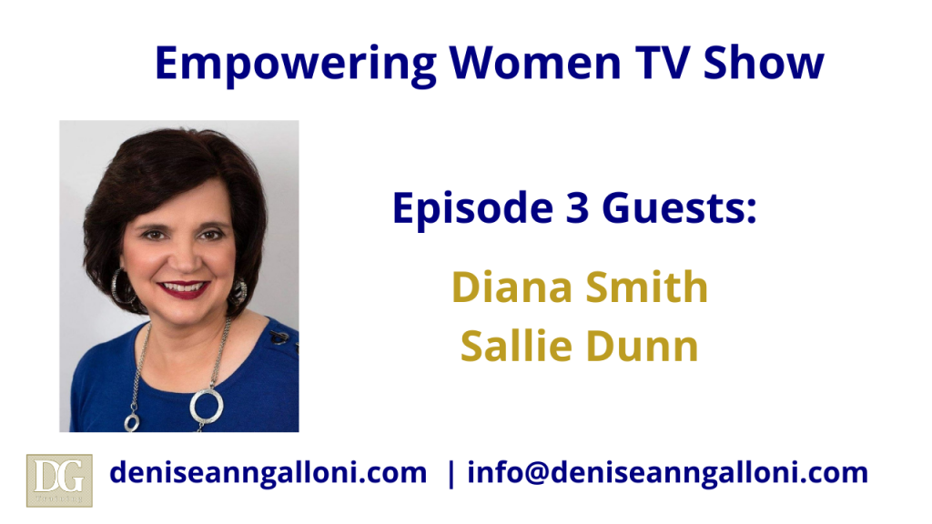Denise Ann Galloni Empowering Women Episode 3