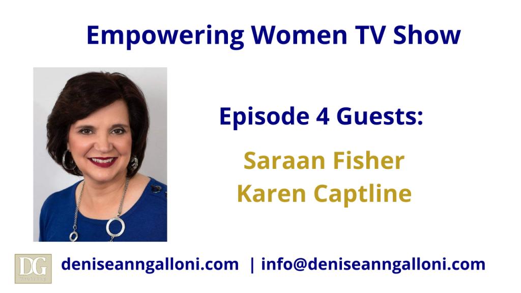 Denise Ann Galloni Empowering Women Episode 4