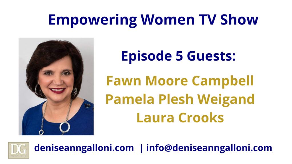 Denise Ann Galloni Empowering Women Episode 5