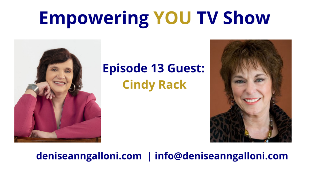 Denise Ann Galloni Empowering You Episode 13