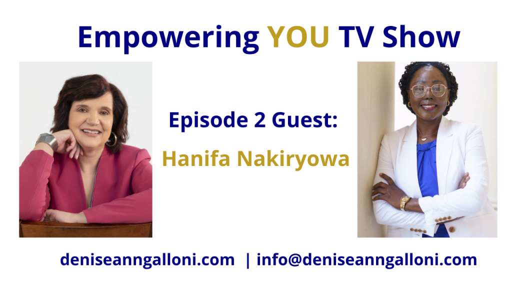 Denise Ann Galloni Empowering You Episode 2