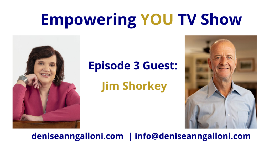 Denise Ann Galloni Empowering You Episode 3