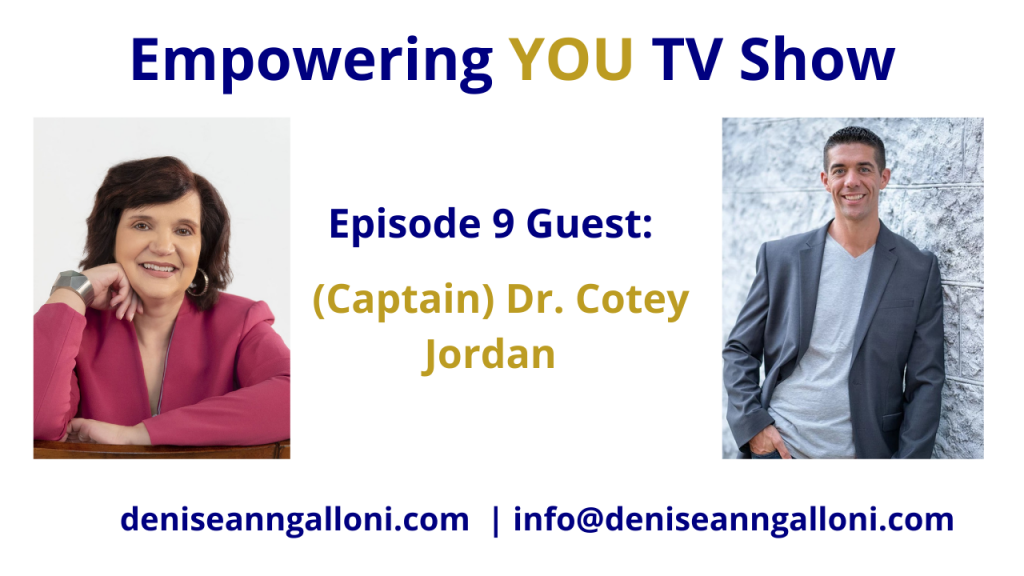Denise Ann Galloni Empowering You Episode 9