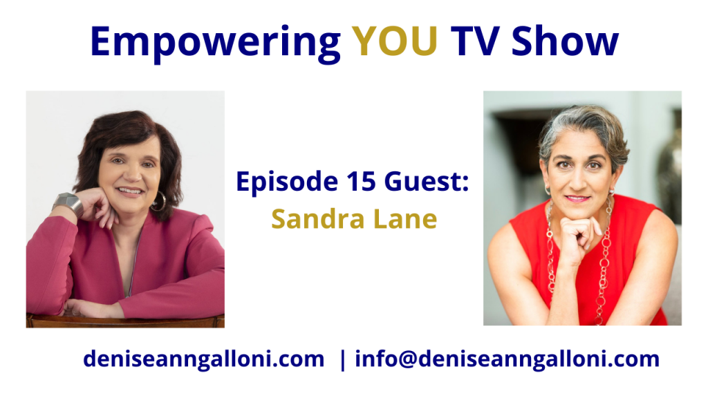 Denise Ann Galloni Empowering You Episode 15
